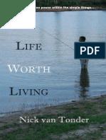 A Life Worth Living - Nick van Tonder