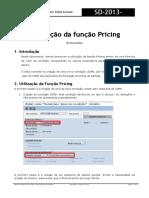 OPL SD 2013 006 Função Pricing