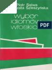 Wybór Idiomów Włoskich z Ćwiczeniami - Piotr Salwa, Małgorzata Szleszyńska