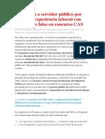 Destituyen a Servidor Público Por Acreditar Experiencia Laboral Con Documento Falso en Concurso CAS