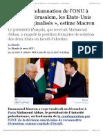 Après la condamnation de l'ONU à propos de Jérusalem, les Etats-Unis «sont marginalisés», estime Macron