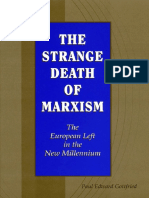 Paul Edward Gottfried, The Strange Death of Marxism [the European Left in the New Millennium]