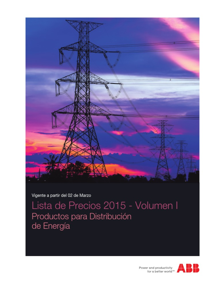 4f06188a8a3e 312610573-Lista-de-Precios-ABB-2015-Distribucion-de-Energia-Rev-01-Volumen-1-pdf.pdf