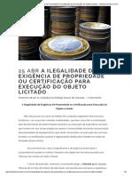 A Ilegalidade Da Exigência de Propriedade Ou Certificação Para Execução Do Objeto Licitado - Licitantevencedor.com