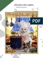 Culinária Para Cães e Gatos. Manual Do Proprietário