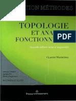 (Collection Méthodes _ mathématiques _ licence master agrégation écoles d'ingénieurs) Wagschal, Claude-Topologie et analyse fonctionnelle-Hermann (2012)