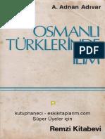 A. Adnan Adıvar - Osmanlı Türklerinde İlim