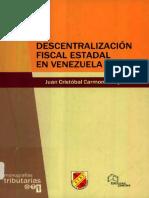 Descentralización Fiscal Estadal en Venezuela Por Juan Cristóbal Carmona Borjas