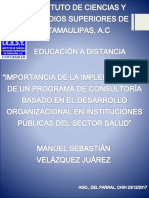 Importancia de La Implementación de Un Programa de Consultoría Basado en El Desarrollo Organizacional en Instituciones Públicas Del Sector Salud