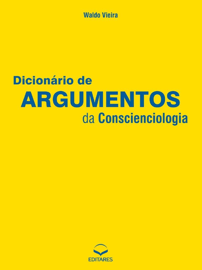 114a9383b8386 Dicionario de Argumentos Da Conscienciologia DAC