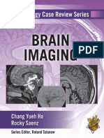 Brain Imaging-Radiology Case Review Series