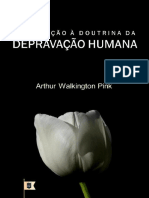IntroduC_CeoCaDoutrinadaDepravaC_CeoHumanaeIntroduC_CeoTheTotalDepravityofManA.W.Pink.pdf