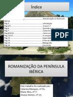 Romanização Da Península Ibérica..