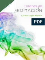 LÓPEZ, ANTONIO - Taller de Meditación