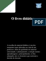 TEXTO 7 O Livro Didático e o PNLD