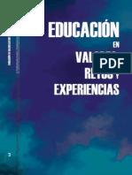 Educacion valores. Retos y experiencias