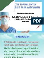 Antibiotik_Topikal_untuk_Penyakit_Kulit_pada_Wisatawan_(Ready).ppt