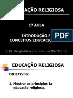 Educação Religiosa (Todas as Aulas) Pr. Sergio Mascarenhas