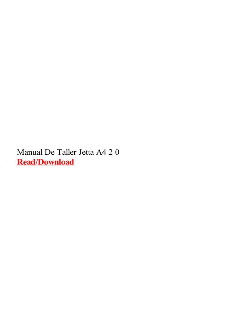 Manual De Taller Jetta A4 2 0