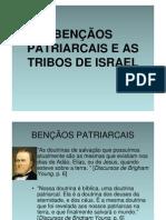 BENÇÃOS PATRIARCAIS E AS TRIBOS DE ISRAEL