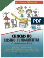 Carvalho, A. m. p.; Vannucchi, A. i. ; Barros, m. a. ; Gonçalves, m. e. r. Rey, r. c. . Ciências No Ensino Fundamental – o Conhecimento Físico. São Pa