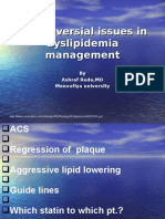 Controversial Issues in Dyslipidemia Management