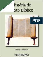 Historia Do Texto Biblico - Pedro Apolinario