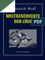 Heinrich Wolf -Weltgeschichte Der Lüge