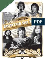 O Livro Dos Mortos Do Rock - Revelações Sobre a Vida e a Morte de Sete Lendas Do Rock 'n' Roll – David Comfort