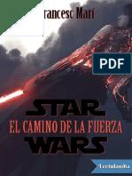 Star Wars El Camino de La Fuerza - Francesc Mari