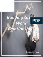Building Great Work Relationships - Roberto Lico