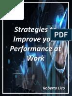 Strategies to Improve Your Work Performance - Roberto Lico