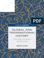 Akira Iriye (Auth.)-Global and Transnational History_ the Past, Present, And Future-Palgrave Macmillan UK (2013)