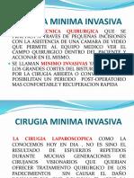 Cirugia Minima Invasiva