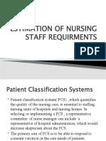 Estimation of Nursing Staff Requirments