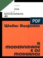 A Modernidade e os Modernos - Walter Benjamin.pdf