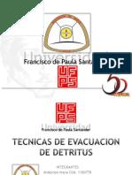 282998310-Tecnica-de-Evacuacion-de-Detritus-1.pptx