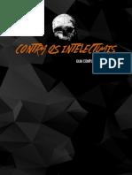 Contra Os Intelectuais - Guia Completo de Recursos
