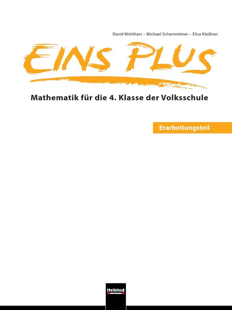 Eins Plus - Mathematik Für Die 4. Klasse Der Volksschule ...