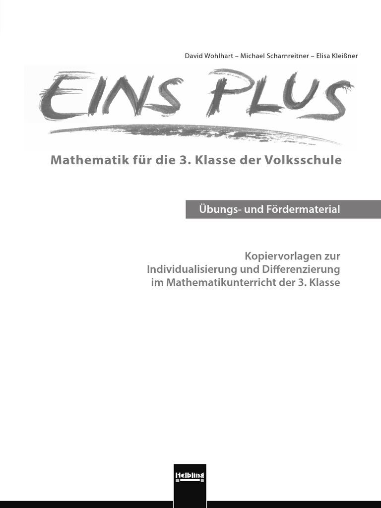 Eins Plus - Mathematik Für Die 3. Klasse Der Volksschule - Übungs ...