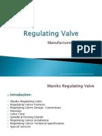Maniks Regulating Valve