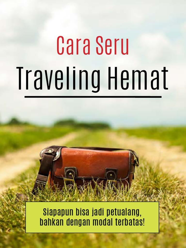 Travel Hack - Cara Seru Traveling Hemat.pdf f6c1e0d093