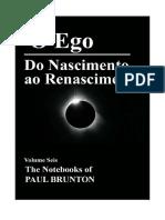 O Ego - Do Nascimento Ao Renascimento