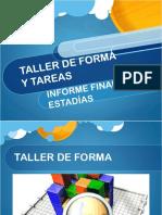 TALLER_DE_FORMA._ESTADÍAS