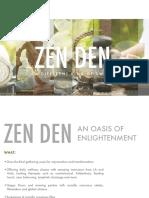 2018 Zen Den