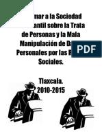 Informar a la Sociedad Estudiantil sobre la Trata de Personas y la Mala Manipulación de Datos Personales por las Redes Sociales.docx