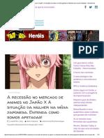 A recessão no mercado de animes no Japão X A situação da mulher na mídia japonesa.pdf