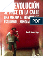 Rodolfo Romero Reyes. La Revolución Se Hace en La Calle