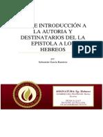 Breve Esbozo a La Autoría y Destinatarios de La Epistola a Los Hebreos- Sebastian