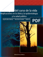 Paradigma Del Curso de La Vida. Implicaciones en La Clínica, La Epidemiología y La Salud Pública